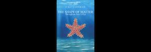 Shape of Matter